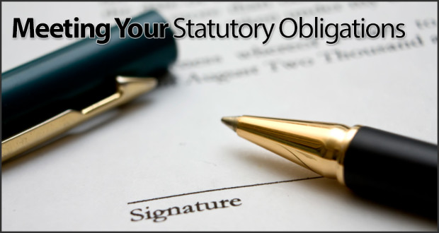 Meeting Your Statutory Obligations